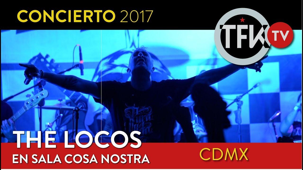 The Locos en vivo México 2017