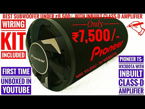 Pioneer TS-WX300TA Subwoofer With Inbuilt Class-D Amplifier Unboxing