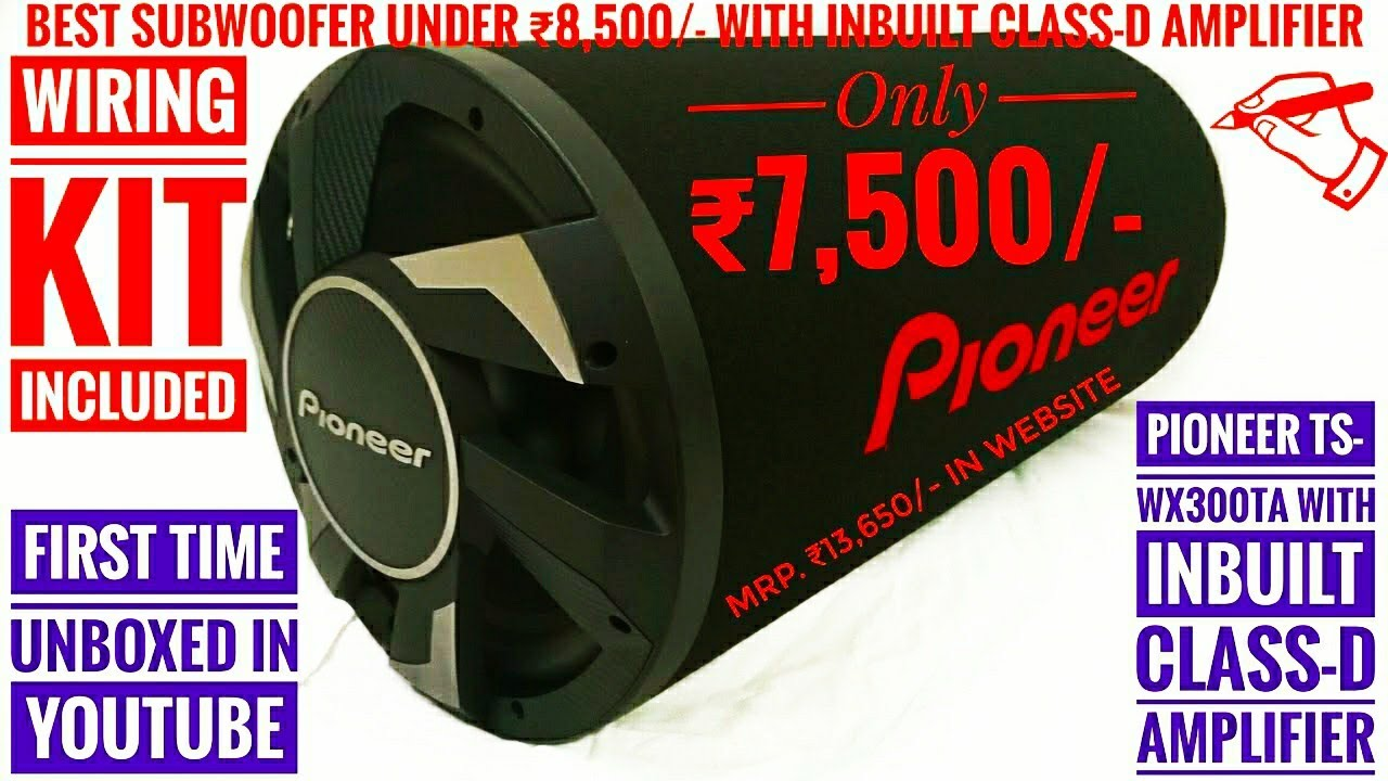 Pioneer TS-WX300TA Subwoofer With Inbuilt Class-D Amplifier Unboxing | CG04  LIVE