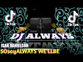Dj Always Tik Tok Viral Terbaru  Mix Full Bass Sugi Remix  Mp3 - Mp4 Download