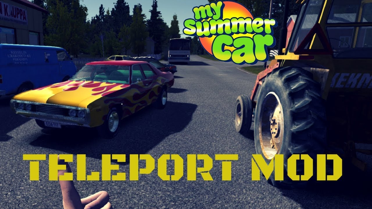 Teleports - My Summer Car #29 (Mod)