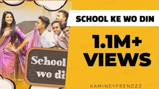 School Ke Wo Din || Gujju School Days - Kaminey Frendzz