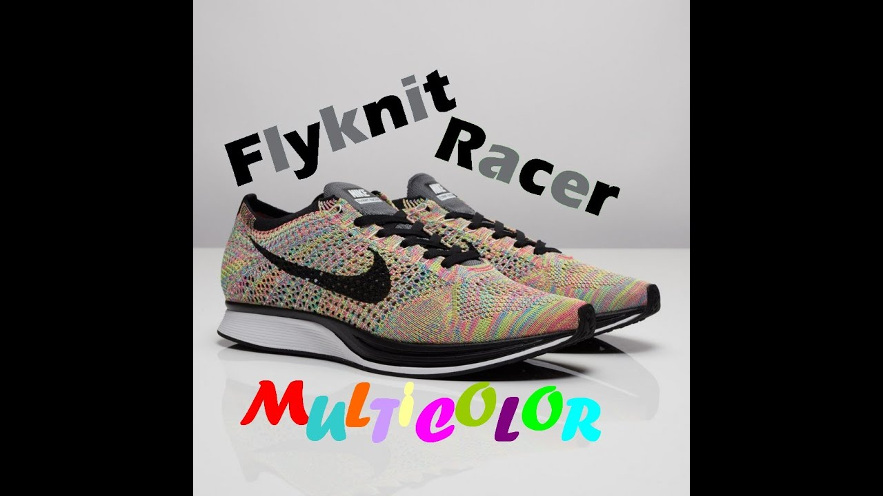 5a78ea51f4686 REVIW+ON FEET  Nike Flyknit Racer Multicolor 3.0   2.0 2016 - YouTube