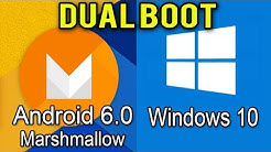 How to dual Boot Android 6.0 Marshmallow and Windows 7/8/10 On PC