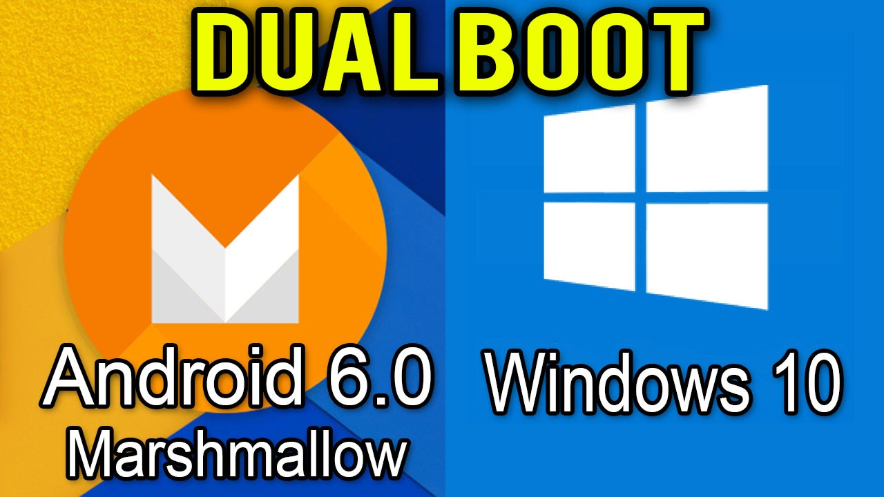 Install Dualboot Android-x86 Marshmallow And Windows 10/8 1/7