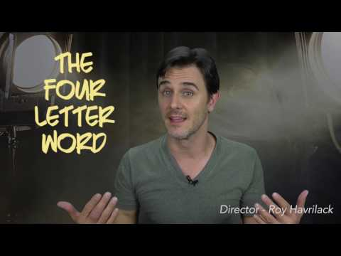 Interview with Roy Havrilack: Director - The Four Letter Word