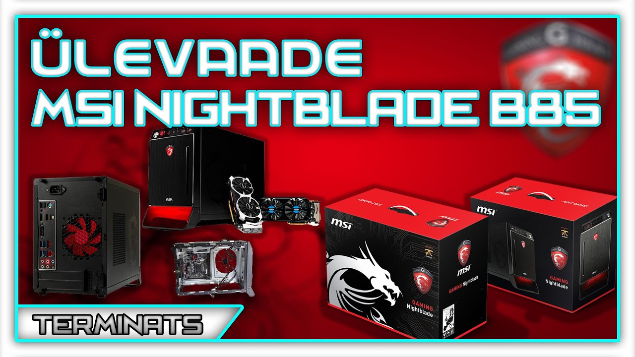 levaade msi nightblade b85c youtube. Black Bedroom Furniture Sets. Home Design Ideas