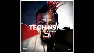 Tech N9ne- Klusterfuk