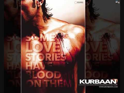 Kurbaan- title song