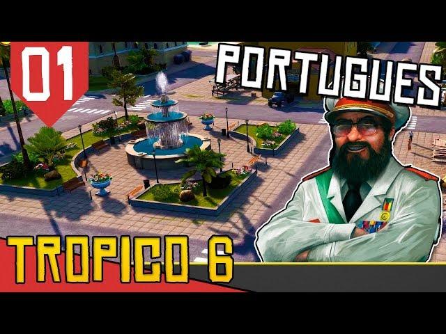 O COMUNISMO Chegou no Brasil! - Tropico 6 em Português #01 [Série Gameplay Português PT-BR]
