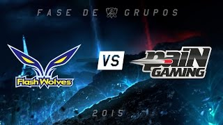[Mundial 2015] Flash Wolves x paiN - Grupo A, Dia 5