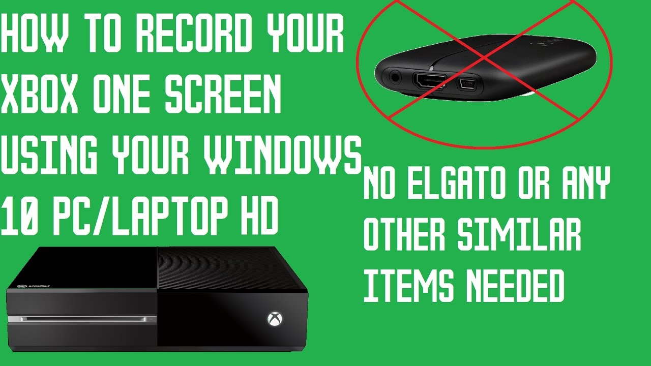 How To Record Your Xbox One Screen For Free (No Capture ...
