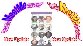 How to Create MeetMe Account | MeetMe Face Verify | Meet Me Link Shortener | MeetMe New Update screenshot 3
