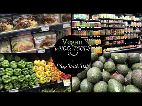 WHOLE FOODS Haul + Shop With Us!   Vegan & Prices Shown!
