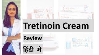 Tretinoin cream review | Hindi| ट्रेटिनॉइन क्रीम | Retino A cream |Dermatologist | Dr. Aanchal Panth