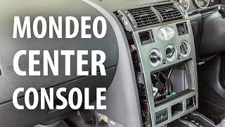 How to: Remove dash center console, Ford Mondeo Mk3 (2000-2007)