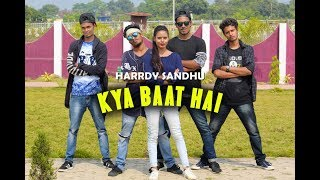 Kya Baat Hai || Hardy sandhu || Dance cover video || Choreography by Mayank Kr Tanti ||
