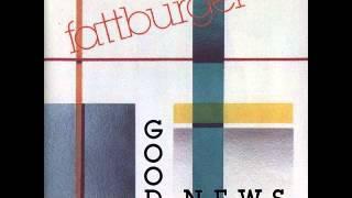 Fattburger - Good News