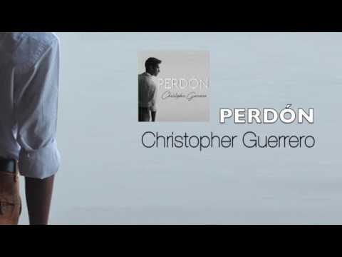 Perdón - Christopher Guerrero (Cover Audio)