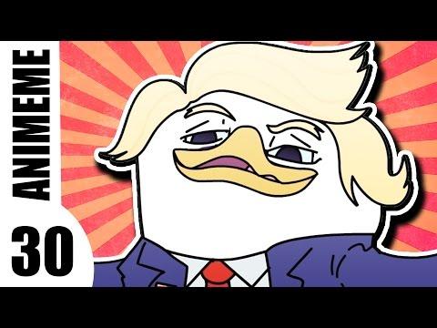 ANIMEME 30 - Dolan Trump