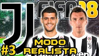 FIFA 18 JUVENTUS Modo Carrera #3 | EL NUEVO 9 DE LA JUVE | MODO REALISTA