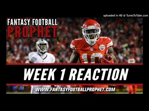 Week 1 NFL Reaction - Fantasy Football Podcast