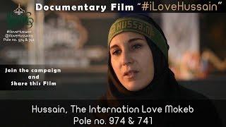 Documentary-I Love Hussain-Pole 974 & 741-Najaf to Karbala-Arbaeen Walk