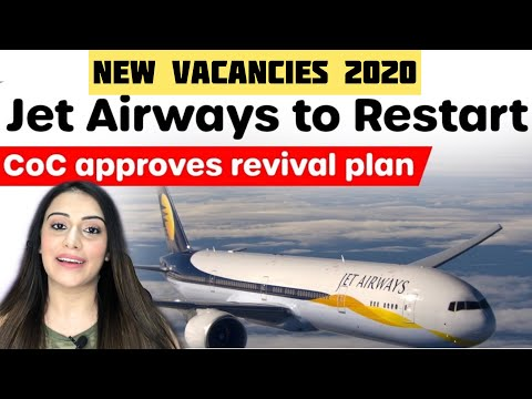 JET AIRWAYS IS COMING BACK | VACANCIES IN JET AIRWAYS | JET AIRWAYS TO RESTART NEXT YEAR CONFIRMED