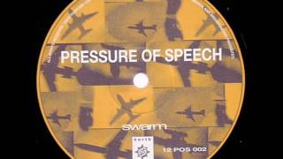 Pressure Of Speech ‎– Swarm