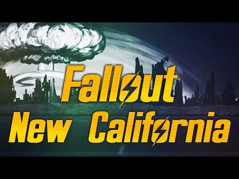Fallout: New California - A Whole New World