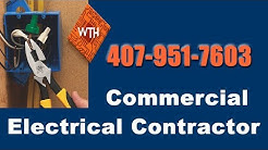 Commercial Electrical Contractors Orlando Fl