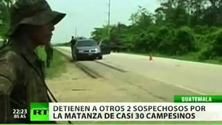 Detenidos dos sospechosos más por la matanza en Guatemala