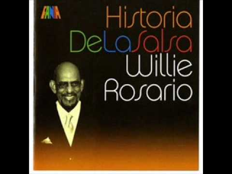 LA VIDA WILLIE ROSARIO
