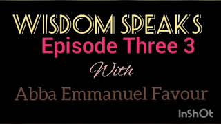 Wisdom Speaks Episodes(1)