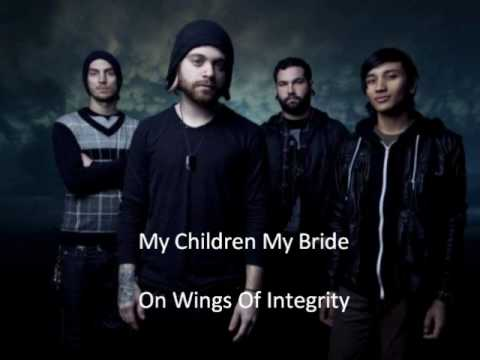 My Children My Bride   On Wings Of Integrity Lyrics