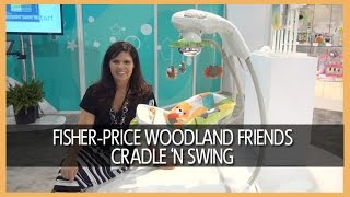 Bg Review: Fisher Price Woodland Friends Cradle 'n Swing
