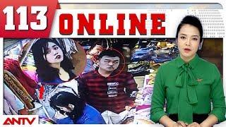 Bản tin 113 Online mới nhất ngày 05/08/2018 | Tin tức | Tin tức mới nhất | ANTV
