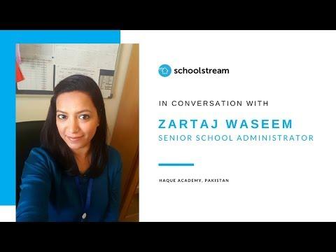 In Conversation With Zartaj Waseem, Senior School Administrator, Haque Academy