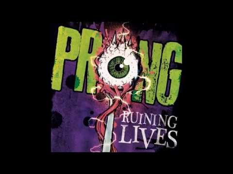 Prong - Ruining Lives (Full Album)