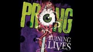 Prong - Ruining Lives (Full Album)