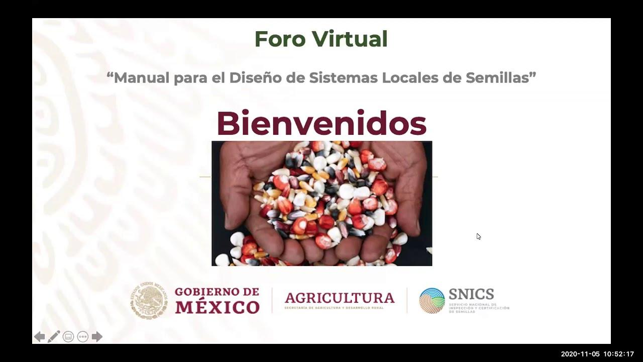 """Foro """"Manual para el Diseño de Sistema Locales de Semillas"""" 5-nov-2020"""