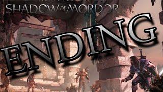 Middle Earth - Shadow Of Mordor Walkthrough ENDING No Commentary 1080p