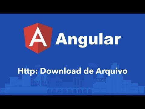 Curso Angular #141: Http: Download de Arquivo thumbnail
