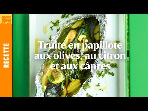 Truite en papillote aux olives, au citron et aux câpres