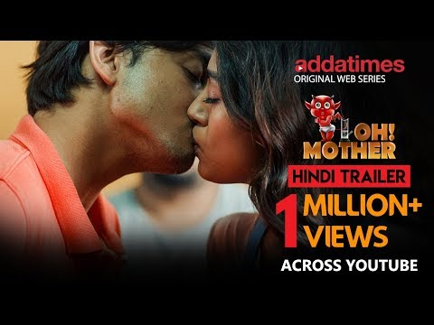 OH MOTHER! | Official Trailer In HINDI | Web Series | Addatimes