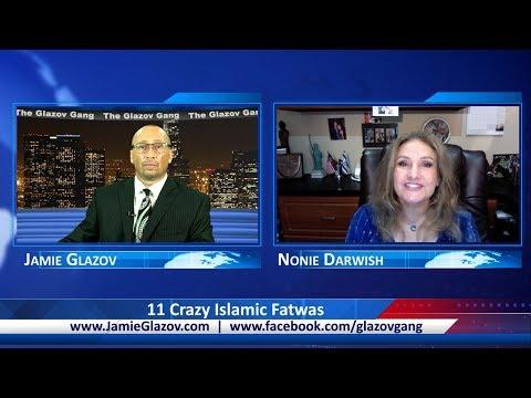 The Glazov Gang-11 Crazy Islamic Fatwas.