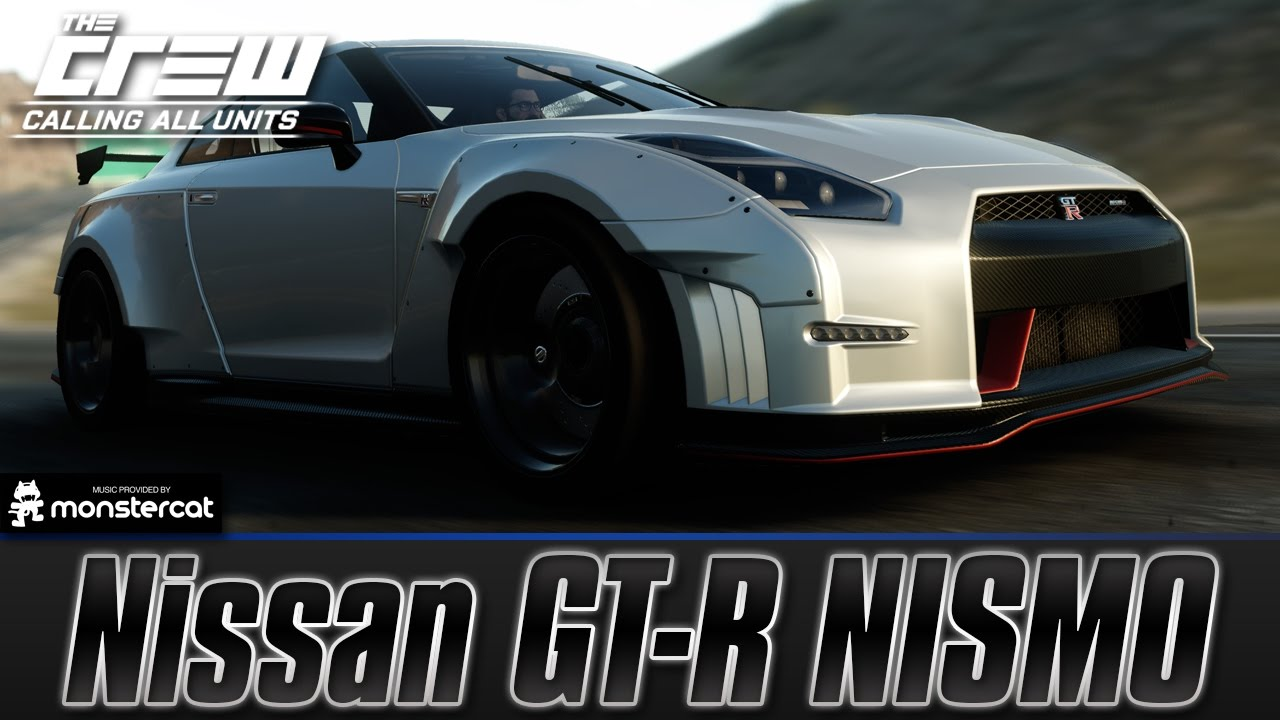 The Crew Calling All Units Nissan Gt R Nismo R35 Perf Spec Gtr Specs Customization Test Drive Youtube