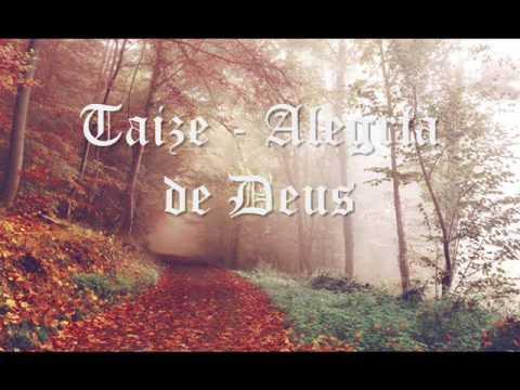 Taizé - Alegria de Deus