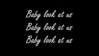 Look At Us Now Baby-lyrics