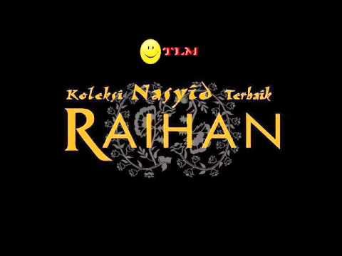 Raihan = Ya Nabi Salamun Alaika (Rasul Junjungan)